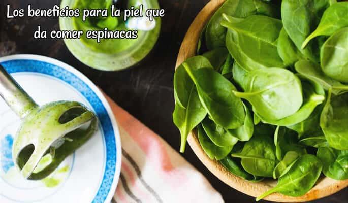 Los beneficios para la piel que da comer espinacas