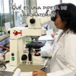 ¿Qué es una pipeta de laboratorio?