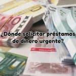 solicitar préstamo dinero urgente
